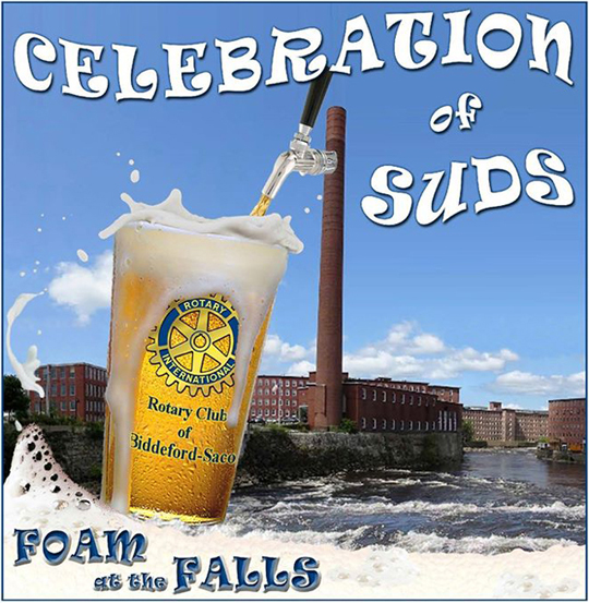 Biddeford-Saco Rotary's Celebration of Suds - Foam at the Falls